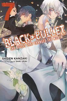 BLACK BULLET LIGHT NOVEL SC VOL 07 BULLET CHANGED WORLD