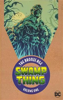 SWAMP THING THE BRONZE AGE OMNIBUS TP VOL 01