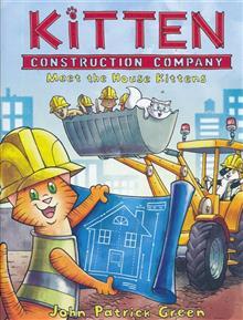 KITTEN CONSTRUCTION COMPANY GN VOL 01 MEET HOUSE KITTENS