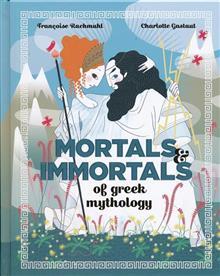 MORTALS IMMORTALS GREEK MYTH HC