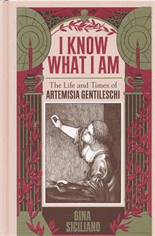 I KNOW WHAT I AM HC TRUE STORY ARTEMISIA GENTILESCHI