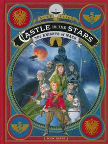 CASTLE IN THE STARS HC GN VOL 03 KNIGHTS OF MARS