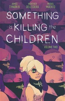 SOMETHING IS KILLING CHILDREN TP VOL 02