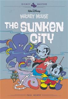 DISNEY MASTERS HC VOL 13 MURRY FALLBERG MOUSE SUNKEN CITY
