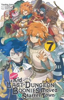 KID FROM DUNGEON BOONIES MOVED STARTER TOWN NOVEL SC VOL 07