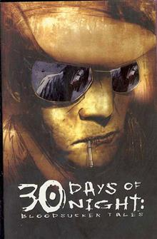 30 DAYS OF NIGHT TP VOL 04 BLOODSUCKER TALES