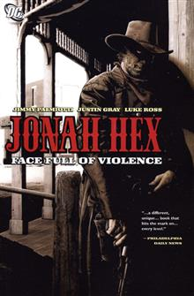 JONAH HEX FACE FULL OF VIOLENCE TP