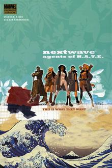 NEXTWAVE AGENTS OF HATE VOL 1 THIS IS WHAT THEY WANT PREM HC