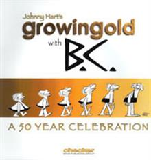 GROWING OLD WITH BC A CELEBRATION OF JOHNNY HART GN