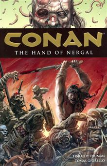 CONAN TP VOL 06 THE HAND OF NERGAL (C: 0-1-3)