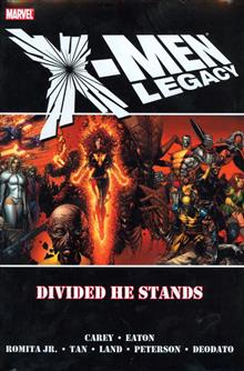 X-MEN LEGACY VOL 1 DIVIDED HE STANDS PREM HC