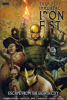 IMMORTAL IRON FIST PREM HC VOL 05  ESCAPE FROM EIGHT CITY