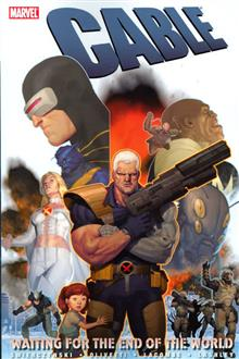 CABLE VOL 2 WAITING FOR THE END OF THE WORLD TP