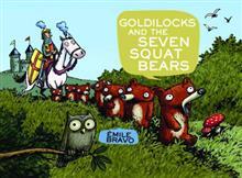 GOLDILOCKS & SEVEN SQUAT BEARS HC