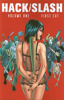 HACK SLASH TP VOL 01 FIRST CUT NEW PTG