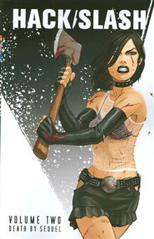 HACK SLASH TP VOL 02 DEATH BY SEQUEL NEW PTG