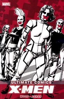 ULTIMATE COMICS X-MEN BY BRIAN WOOD TP VOL 02