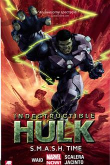 INDESTRUCTIBLE HULK TP VOL 03 SMASH TIME