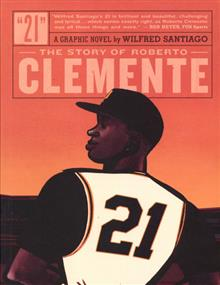 21 STORY OF ROBERTO CLEMENTE GN