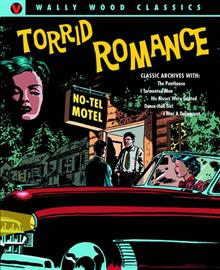 WALLY WOOD TORRID ROMANCES HC
