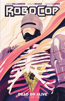 ROBOCOP DEAD OR ALIVE TP VOL 01 (MR)