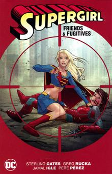 SUPERGIRL FRIENDS AND FUGITIVES TP NEW ED