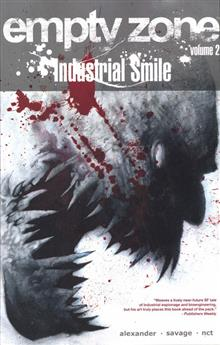 EMPTY ZONE TP VOL 02 INDUSTRIAL SMILE (MR)
