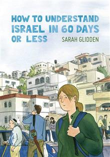HOW TO UNDERSTAND ISRAEL IN 60 DAYS OR LESS GN D&Q ED