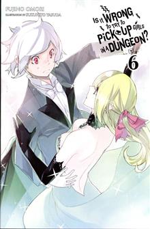 IS IT WRONG TRY PICK UP GIRLS IN DUNGEON NOVEL VOL 06