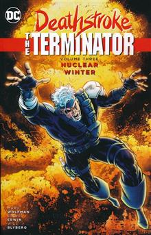 DEATHSTROKE THE TERMINATOR TP VOL 03 NUCLEAR WINTER (RES)