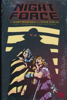 NIGHT FORCE BY WOLFMAN & COLAN COMPLETE SERIES HC