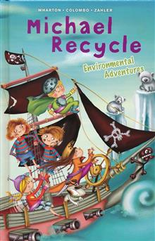 MICHAEL RECYCLE ENVIRONMENTAL ADVENTURES HC