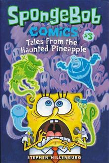 SPONGEBOB COMICS TP VOL 03 TALES FROM HAUNTED PINEAPPLE