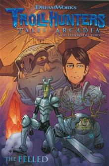 TROLLHUNTERS TALES OF ARCADIA THE FELLED TP