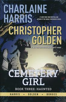 CHARLAINE HARRIS CEMETERY GIRL HC VOL 03 HAUNTED