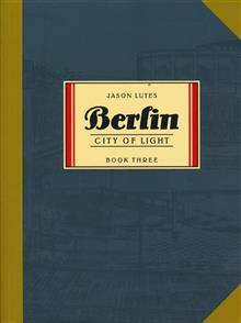 BERLIN TP BOOK 03 CITY OF LIGHT (MR)