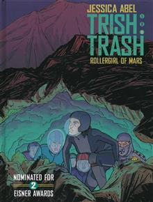 TRISH TRASH ROLLERGIRL OF MARS HC VOL 03