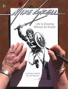 MIKE GRELL LIFE IS DRAWING WITHOUT AN ERASER SC (C: 0-1-1)