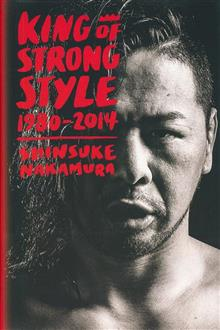 KING OF STRONG STYLE SC NOVEL SHINSUKE NAKAMURA WWE