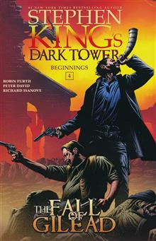 DARK TOWER BEGINNINGS HC VOL 04 FALL OF GILEAD (C: 0-1-0)
