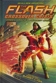 FLASH CROSSOVER CRISIS HC VOL 01 GREEN ARROWS PERFECT SHOT