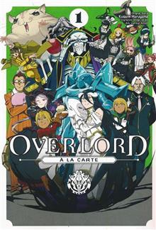 OVERLORD A LA CARTE GN VOL 01