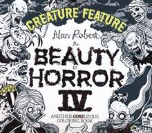 BEAUTY OF HORROR SC CREATURE FEATURE COLORING BOOK