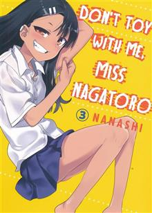 DONT TOY WITH ME MISS NAGATORO GN VOL 03 (RES)