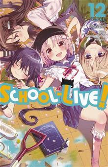 SCHOOL LIVE GN VOL 12
