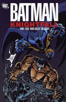 BATMAN KNIGHTFALL PART 2 WHO RULES THE NIGHT TP