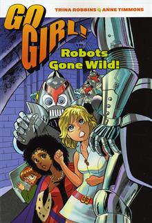GO GIRL VOL 3 TP ROBOTS GONE WILD
