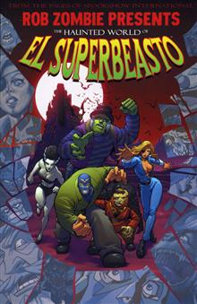 ROB ZOMBIE PRESENTS HAUNTED WORLD OF EL SUPERBEASTO TP