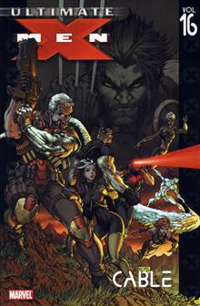 ULTIMATE X-MEN TP VOL 16 CABLE