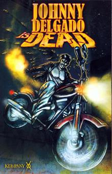 JOHNNY DELGADO IS DEAD TP VOL 01